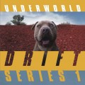 "Underworld - Drift Series 1 (2x 12"" Vinyl)1"