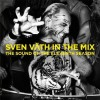 Sven Väth - In the Mix - The Sound of the Eleventh Season (2CD)1
