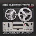 Various Artists - 80s Electro Tracks Vol.1 (CD)1