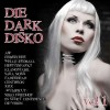 Various Artists - Die Dark Disko 01 (CD)1