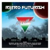 Various Artists - Retro Futurism - Italo Is Still Alive (CD)1