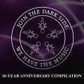 Various Artists - Join the dark side, we have the music! (10-Years Anniversary  Compilation) (CD)1