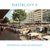 Various Artists - Electri_City Vol.2 (CD)1
