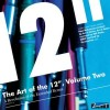 "Various Artists - The Art of the 12"", Volume 2 (2CD)1"