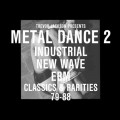 "Various Artists - Trevor Jackson Presents Metal Dance 2 (2x 12"" Vinyl + CD)1"