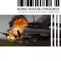 Various Artists - Born / Evolve / Progress 3 (CD)1