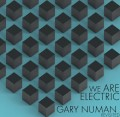 "Various Artists - We are Electric – GARY NUMAN Revisited / Limited Edition (12"" Vinyl)1"