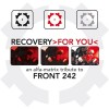 Various Artists - Recovery For You - An Alfa Matrix Tribute To Front 242 (2CD)1