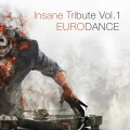 Various Artists - Insane Tribute Vol.1 EURODANCE / Limited Edition (CD)1