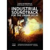 Various Artists - Industrial Soundtrack For The Urban Decay (DVD)1