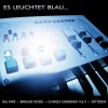"Various Artists - Es leuchtet blau... / Limited Edition (7"" Blue Vinyl)1"