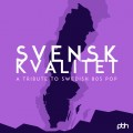 Various Artists - Svensk Kvalitet - Tribute to Swedish 80s Pop (CD)1