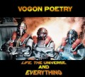 Vogon Poetry - Life, The Universe And Everything (CD)1