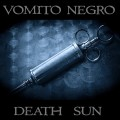 Vomito Negro - Death Sun (CD)1