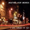 Waiting For Words - A Walk Through The Night / Remastered (CD)1