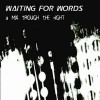 Waiting For Words - A Mix Through The Night / Remix (CD)1