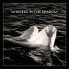 Whispers In The Shadow - The Urgency Of Now (CD)1