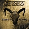 X-Fusion - Rotten To The Core + Bonus / ReRelease (CD)1