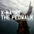 X-Marks The Pedwalk - The Sun, The Cold And My Underwater Fear (CD)1