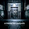 X-Marks The Pedwalk - The House of Rain (CD)1