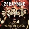 Zeraphine - Years In Black / Best Of (CD)1