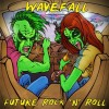 Wavefall - Future Rock'n'Roll (CD)1