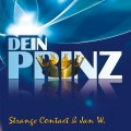 Strange Contact & Jan W. - Dein Prinz (MCD)1