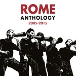 Rome - Anthology 2005-2015 (CD)