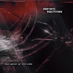 Defiant Machines - Disruption Of The Calm (CD)
