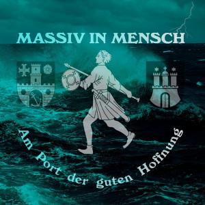 Massiv In Mensch - Am Port der guten Hoffnung (2CD)