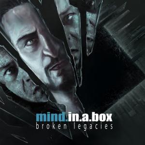 Mind.In.A.Box - Broken Legacies (CD)