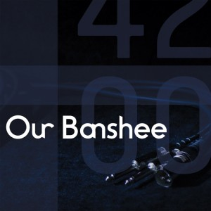 Our Banshee - 4200 (CD)