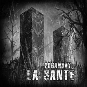 La Sant� - Pogansky (CD)