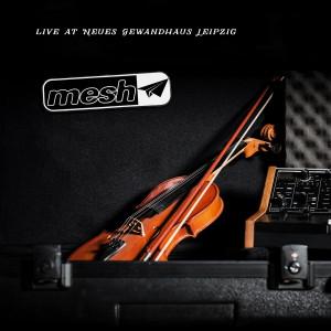 Mesh - Live at Neues Gewandhaus Leipzig (CD)