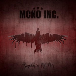 MONO INC. - Symphonies Of Pain - Hits And Rarities (2CD)