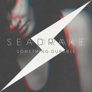 Seadrake - Something Durable (MCD-R)