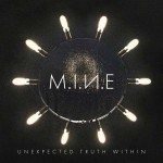 M.I.N.E - Unexpected Truth Within (CD)