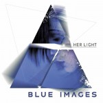 Blue Images - Her Light (CD)