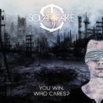 Solar Fake - You Win. Who Cares? (CD)