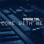 Vision Talk - Come With Me / Limited Edition (EP CD-R)