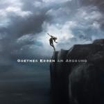Goethes Erben - Am Abgrund (CD)
