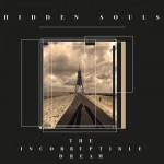 Hidden Souls - The Incorruptible Dream (CD)