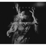 L\'ame Immortelle - Letztes Licht / Limited Edition (CD)