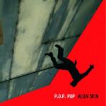 Alien Skin - P.O.P. Pop (CD)