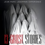 Jean-Marc Lederman Experience - 13 Ghost Stories / Limited Book Edition (2CD)