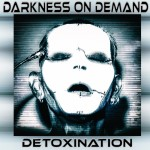 Darkness On Demand - Detoxination (CD)