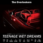 The Overlookers - Teenage Wet Dreams (CD)