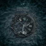 Stahlnebel & Black Selket - Time Between Passion & Despair / Limited Edition (CD)