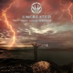 Uncreated - Not Your Soldier / Limited Edition (EP CD-R)