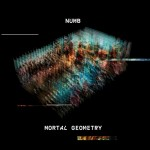 Numb - Mortal Geometry (CD)